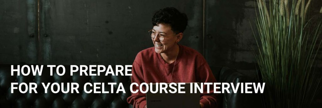 CELTA course interview